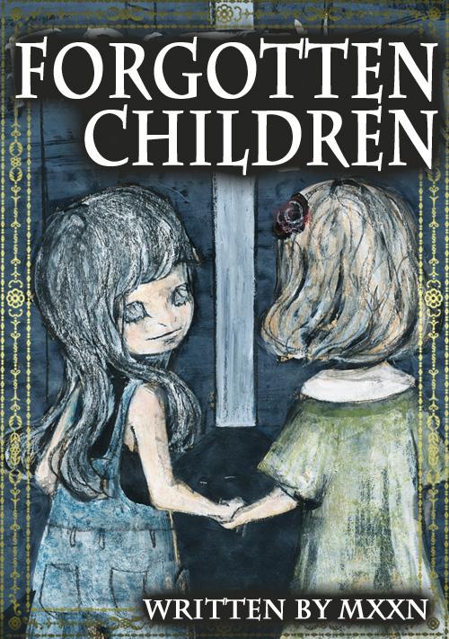 忘れられた子供 Forgotten Children
